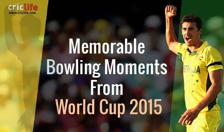 ICC Cricket World Cup 2015: 14 most memorable bowling moments