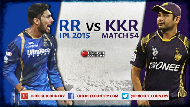 Live Cricket Score Rajasthan Royals vs Kolkata Knight Riders IPL 2015, Match 54 at Mumbai KKR 190/9 in 20 overs: RR win by nine runs