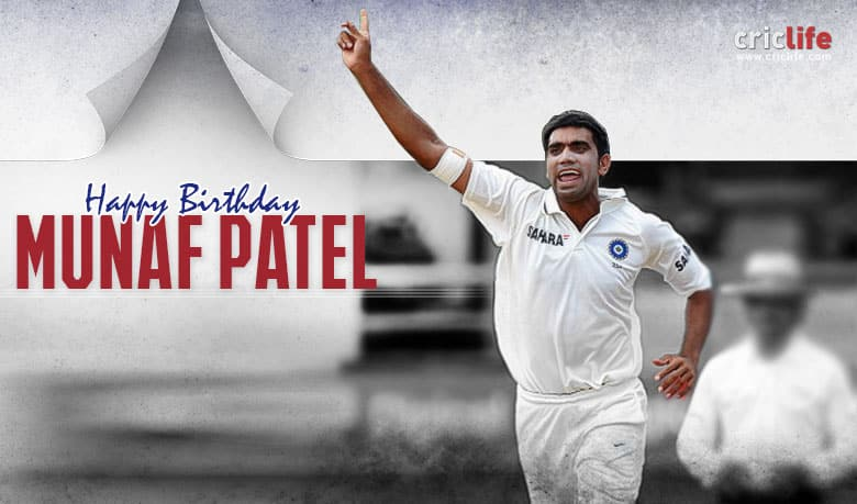 Munaf Patel: 10 interesting things to know about the Indian pacer