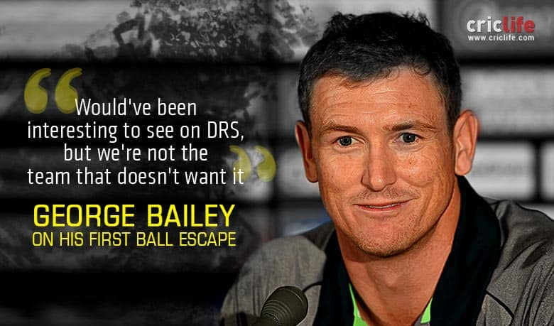 George Bailey plays down controversial not out decision; puts 'DRS' ball in India's court