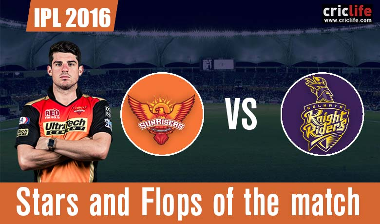 IPL 2016: Sunrisers Hyderabad beat Kolkata Knight Riders by 22 runs at Delhi, Stars and Flops