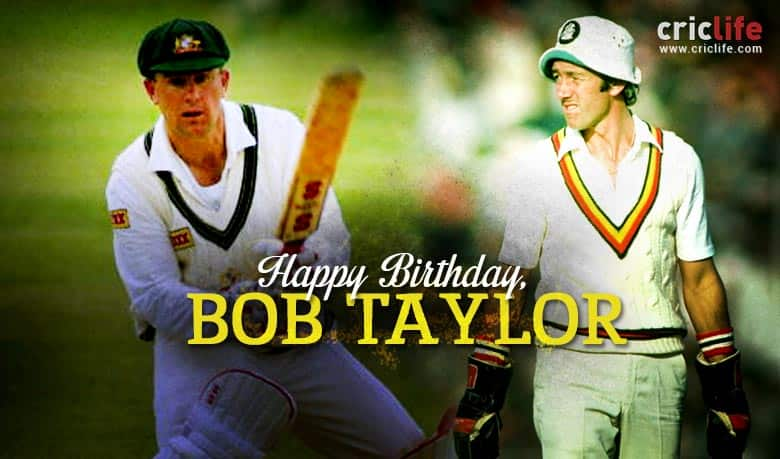 Bob Taylor: 15 facts about one of the greatest wicketkeepers of all time