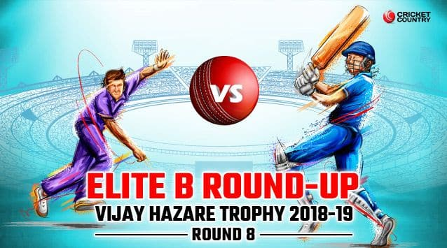 A round up of the Elite B matches in round eight of the 2017-18 Vijay Hazare Trophy.