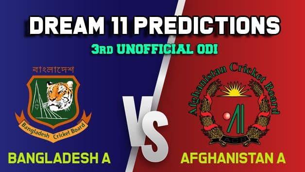Dream11 Team Bangladesh A vs Afghanistan A 3rd Unofficial   ODI  – Cricket Prediction Tips For Today's  Match BN-A vs AF-A at Chattogram
