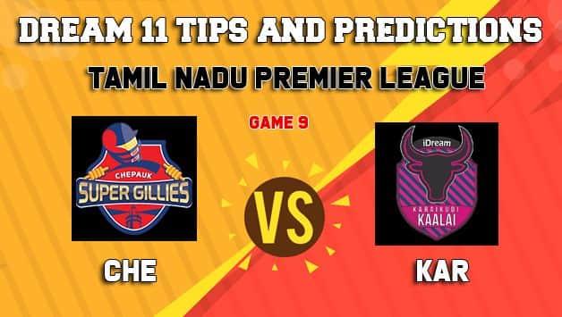 Dream11 Team Chepauk Super Gillies vs Idream Karaikudi Kaalai Match 9 TNPL 2019 TAMIL NADU T20 – Cricket Prediction Tips For Today's T20 Match CHE vs KAR at Tirunelveli