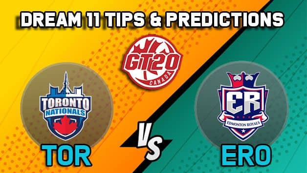 Dream11 Team Toronto Nationals vs Edmonton Royals Match 3 GT20 CANADA 2019 GLOBAL T20 CANADA – Cricket Prediction Tips For Today's T20 Match TOR vs ERO at Brampton