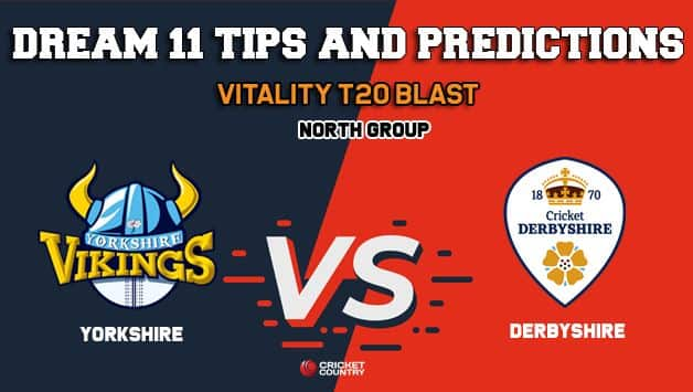 Dream11 Team Yorkshire vs Derbyshire North Group VITALITY T20 BLAST – Cricket Prediction Tips For Today's T20 Match YOR vs DER at Chesterfield