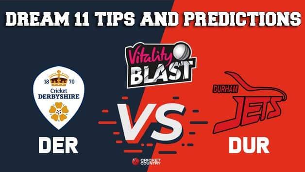 Dream11 Team Derbyshire vs Durham Match T20 BLAST 2019 2019 T20 Blast – Cricket Prediction Tips For Today's T20 Match DER vs DUR at Derby
