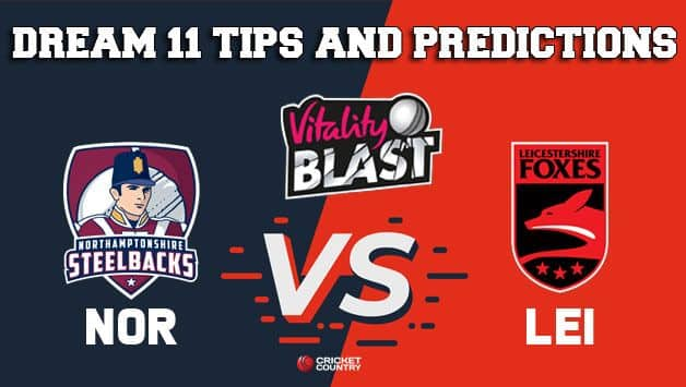 Dream11 Team Northamptonshire vs Leicestershire North Group VITALITY T20 BLAST ENGLISH T20 BLAST – Cricket Prediction Tips For Today's T20 Match NOR vs LEI at Leicester