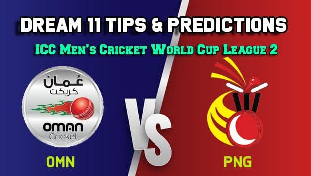 OMN vs PNG Dream11 Team Oman vs Papua New Guinea, Match 1, ICC Men's Cricket World Cup League 2 – Cricket Prediction Tips For Today's Match OMN vs PNG at Aberdeen