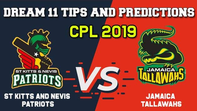 SKN vs JAM Dream11 Team CPL 2019 – Cricket Prediction Tips For Today's T20I Match St Kitts and Nevis Patriots vs Jamaica Tallawahs at Kingston