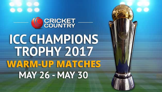 ICC Champions Trophy Warm-up Matches 2017