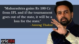 Anurag Thakur says it will be a big loss for Maharashtra if IPL is shifted