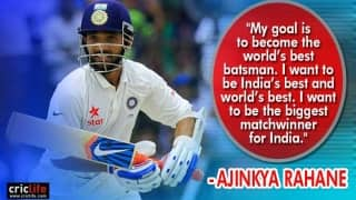 "Ajinkya Rahane aspires to be ""the world's best batsman"""