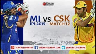 Live updates MI vs CSK IPL 2015 Match 12, CSK 189/4 in 16.4 overs: CSK win by 6 wickets