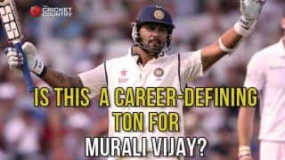 Murali Vijay's hundred against England could be watershed moment in his career