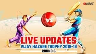 Vijay Hazare Trophy 2018-19 LIVE: Live Cricket Score, Round 6