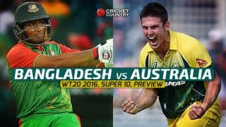 Australia vs Bangladesh, T20 World Cup 2016, Match 22 at Bangalore, Preview: Vanquished seek shot at revival