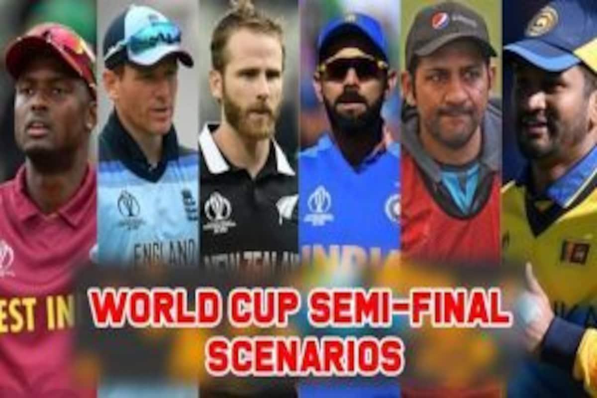 Cricket World Cup 2019 semi final scenarios - Cricket World Cup 2019