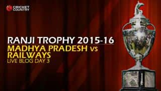 MP 112/1   Live Cricket Score Madhya Pradesh vs Railways, Ranji Trophy 2015-16 Group B match Day 3 at Gwalior: MP win by 9 wickets