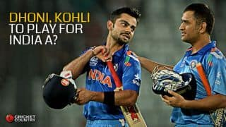 MS Dhoni, Virat Kohli likely to play for India A against Bangladesh A