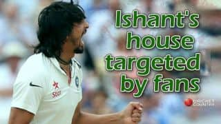 Ishant Sharma's house targetted by fans after expecting another failure
