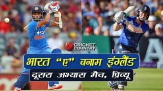 India A vs England, 2nd one-day warm-up match, preview: India A look to give tough challenge under Ajinkya Rahane