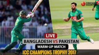 LIVE ICC Champions Trophy 2017 Score, BAN vs PAK, warm-up match