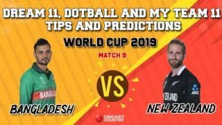 My 11 Circle team, Dotball Prediction, My Team 11 Prediction: BAN vs NZ Cricket World Cup 2019, Match 9 Team Best Players to Pick for Today's Match between Bangladesh and New Zealand at 6 PM