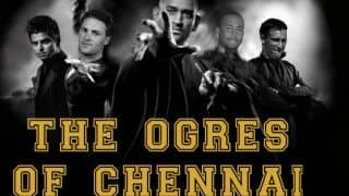 The ogres of Chennai