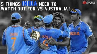 5 things India need to watch out for vs Australia in ICC Cricket World Cup 2015 semi-final
