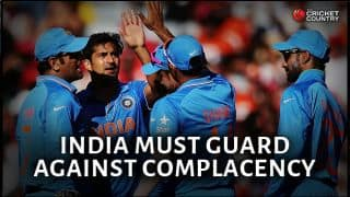 India must guard against complacency moving ahead in ICC Cricket World Cup 2015