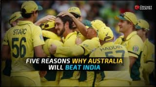 Five reasons why Australia will beat India in ICC Cricket World Cup 2015 semi-final