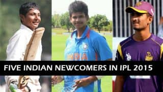 IPL 2015: Five Indian newcomers who can make a big name in IPL 8