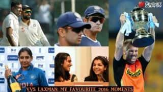VVS Laxman: My memorable moments of 2016