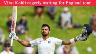 Virat Kohli eagerly waiting for England tour