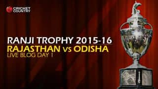 RAJ 28/6 | Live Cricket Score, Rajasthan vs Odisha, Ranji Trophy 2015-16, Group A match, Day 1 at Jaipur: Stumps