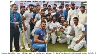 Ranji Trophy 2017-18 winners Vidarbha to get Rs 5 crore award by State Cricket Association