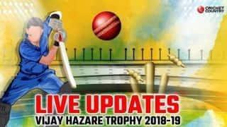 Vijay Hazare Trophy 2018-19 LIVE: Live Cricket Score, Round 15