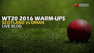 Live Cricket Score Scotland vs Oman, ICC World T20 2016, SCO vs OMAN Warm-up T20 Match at Mohali